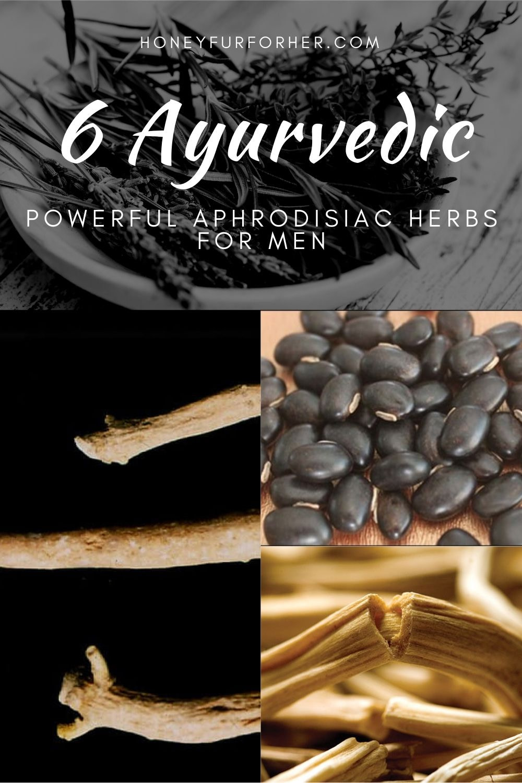 6 Ayurvedic Aphrodisiacs For Men Pinterest Graphic Pin 1