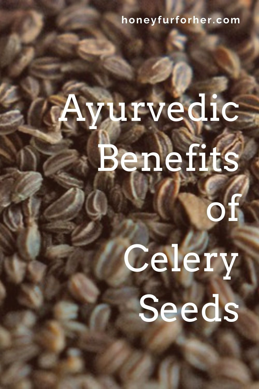 Ajamoda Celery Seeds Benefits Pinterest Graphics