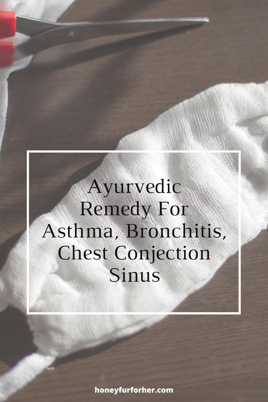 Ayurvedic Natural Home Remedy For Asthma, Bronchitis Pinterest Pin