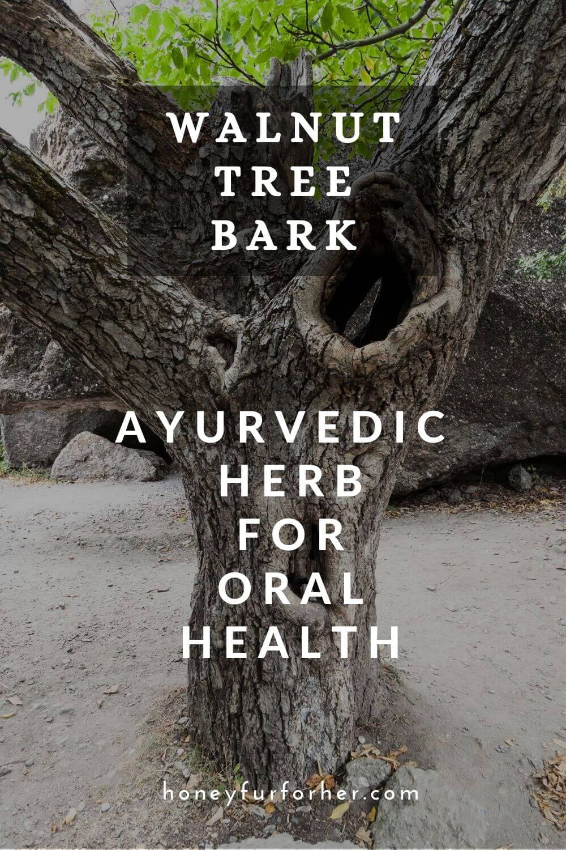 Dandasa, Dhandasa, Wallnut Tree Peel, Benefits For Teeth, Oral Health, Side Effects #herbsforhealth #healthsupplements #naturalsupplements #ayurveda #ayurvedalife #honeyfurforher