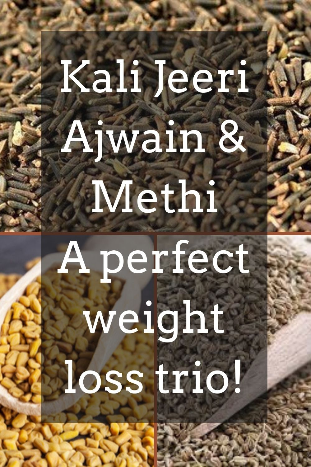 Kali Jeeri, Methi, Ajwain Benefits Pinterest Graphic