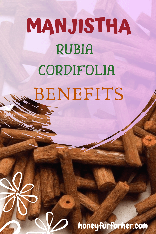 Manjistha Rubia Cordifolia Benefits Side Effects Pinterest Pin