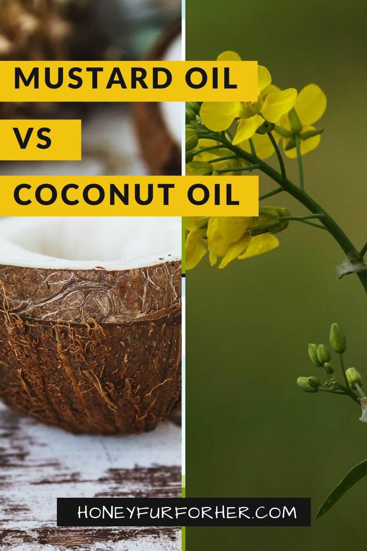 Mustard Oil Vs Coconut Oil For Hair Pinterest Pin