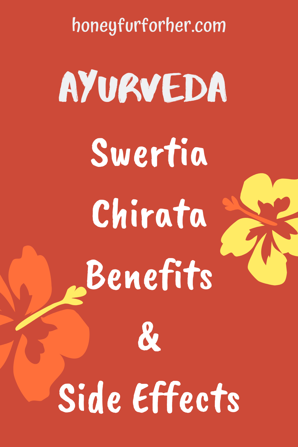 Swertia Chirata Benefits And Side Effects Pinterent Pin Graphic