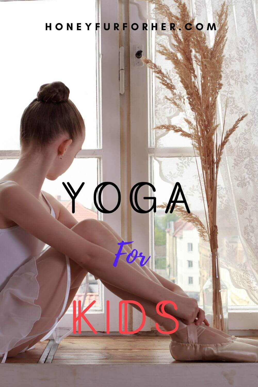 Yoga For Kids Pinterest Pin Graphic