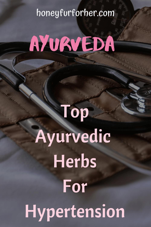 Ayurvedic Herbs For Hypertension Pinterest Graphic