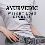 Ayurvedic Weight Loss Secrets That Work Pin 3