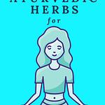 Ayurvedic Herbs For Female Hormones Pin 1