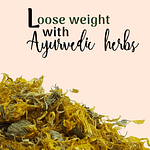 Top 5 Best Ayurvedic Herbs For Weight Loss Pin 1