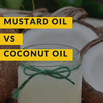 Mustard Oil vs Coconut Oil For Hair Growth
