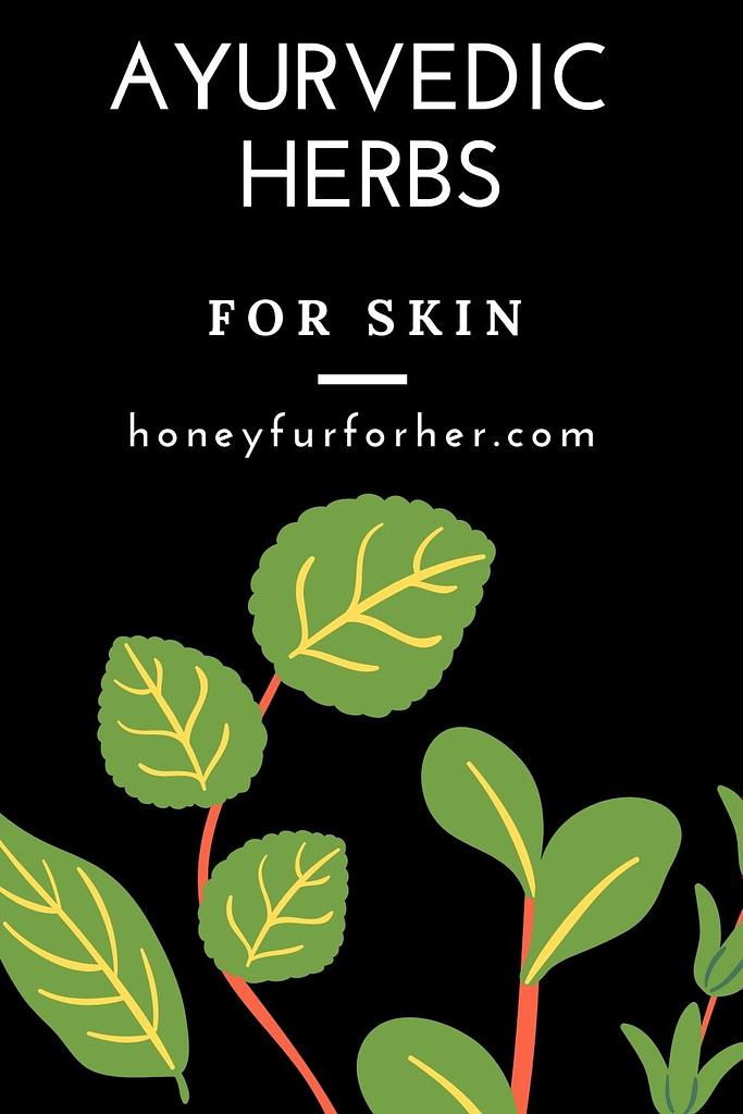 Ayurvedic Herbs For Skin Pin 1