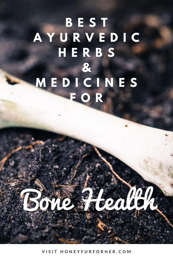 Ayurvedic Herbs For Bone Health Pin 1