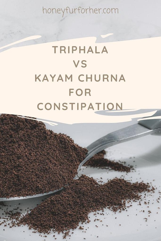 Triphala Vs Kayam Churna