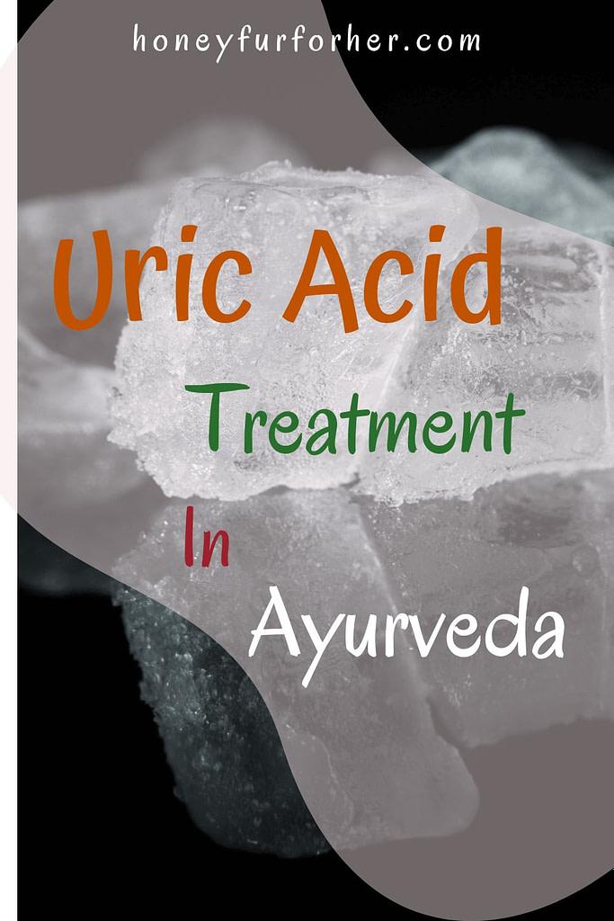 Uric Acid Treatment In Ayurveda #ayurvedicmedicine #ayurveda #ayurvedalife #honeyfurforher