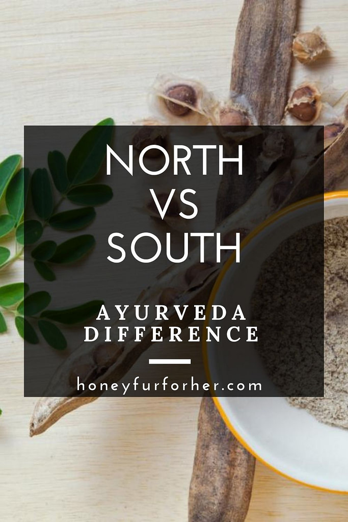 North Vs South Ayurveda Difference Pinterest Pin 1