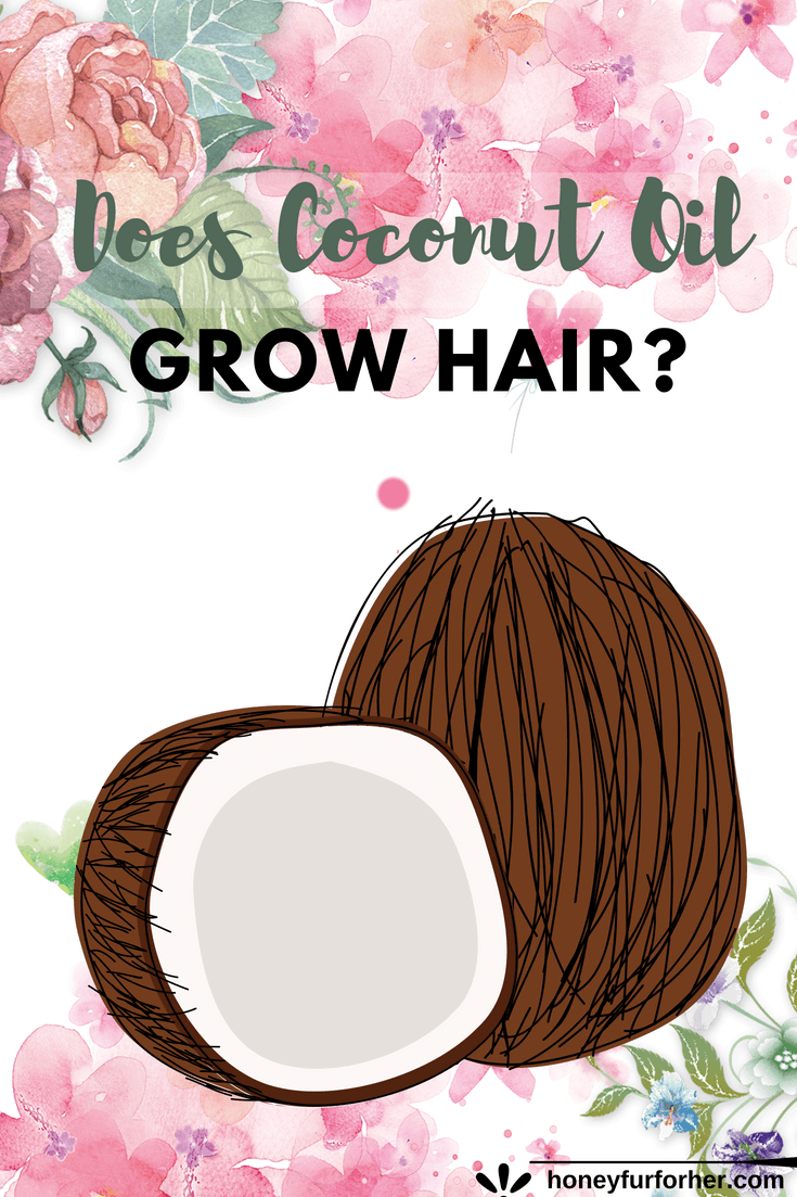 Does Coconut Oil Make Your Hair Grow