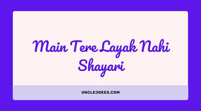 Main Tere Layak Nahi Shayari Feature Image