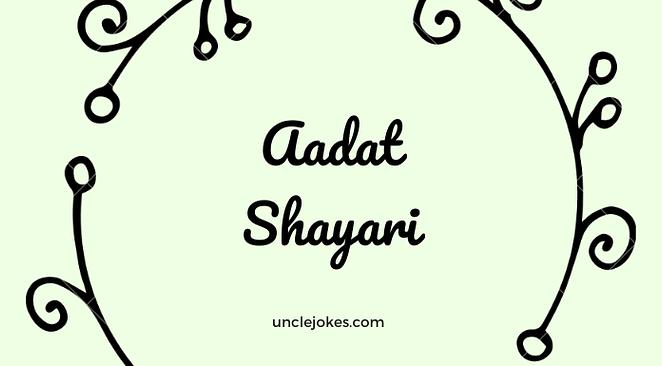 Aadat Shayari Feature Image